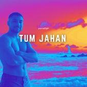 Tum Jahan by Paradigm