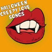 Creepy Love Songs Halloween von Various Artists