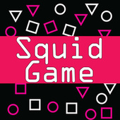 Squid Game (Soundtrack Inspired) by Various Artists