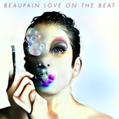 Love On The Beat by Alex Beaupain