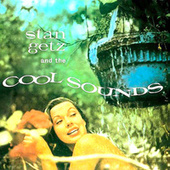 Stan Getz And The Cool Sounds (Remastered) by Stan Getz