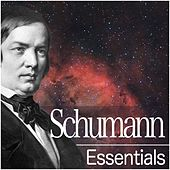 Schumann Essentials von Various Artists