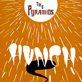 Hunch Your Body, Love Somebody by The Pyramids
