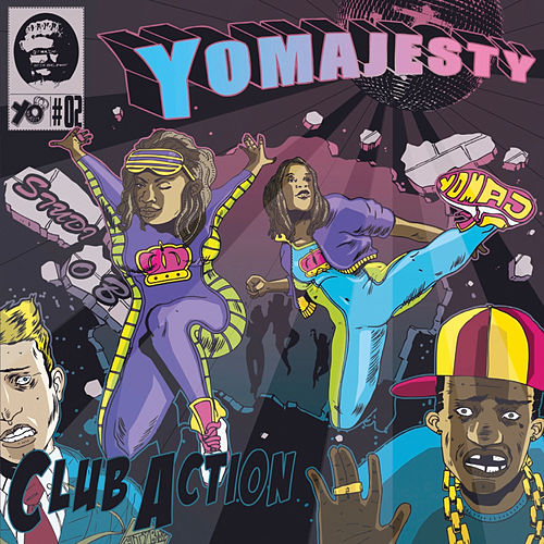 Club Action Remixes by Yo Majesty