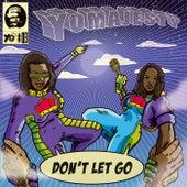 Don't Let Go (Remixes) von Yo Majesty