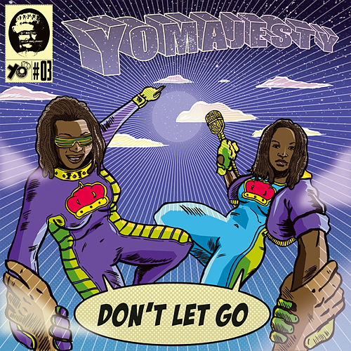 Don't Let Go (Remixes) by Yo Majesty