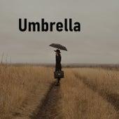 Umbrella by Heaven is Shining