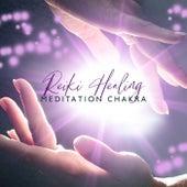 Reiki Healing Meditation Chakra (Mental Peaceful Journey with Reiki Healing Music) by Chakra Meditation Universe