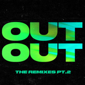 OUT OUT (feat. Charli XCX & Saweetie) (The Remixes, Pt. 2) by Joel Corry