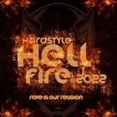 Hardstyle Hellfire 2022 - Rave Is Our Religion by Various Artists