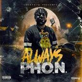 Always P.H.O.N von Phon