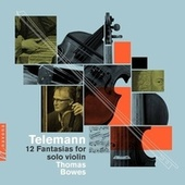 Fantasia for Solo Violin No. 5 in A Major, TWV 40:18: I. Allegro by Thomas Bowes