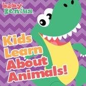 Kids Learn About Animals von Baby Genius