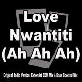 Love Nwantiti (Ah Ah Ah) (Original Radio Version, Extended EDM Mix & Bass Boosted Mix) de Cee Kay