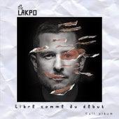 Libre comme au début by Mc Lakpo
