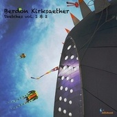 Sketches, Vol. 1 & 2 by Berdon Kirksaether