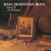 Love of a Woman de Bass Mountain Boys