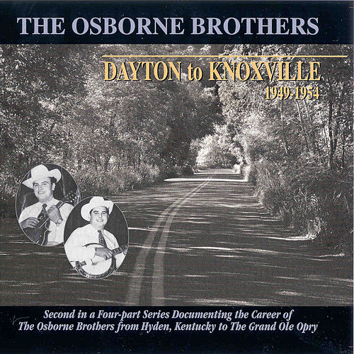 Dayton to Knoxville by The Osborne Brothers