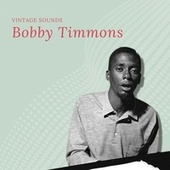 Bobby Timmons - Vintage Sounds by Bobby Timmons