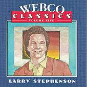 Webco Classics Vol 5 by Larry Stephenson
