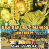 Signed 2 Guantanamo bay by Kilo Kapanel
