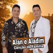 Canção da Família de Alan E Aladim