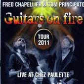 Guitars On Fire (Live at Chez Paulette) von Fred Chapellier