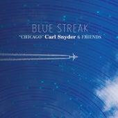 Blue Streak by Chicago Carl Snyder