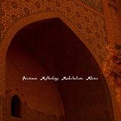 Persian Mythology Meditation Music by Deep Meditation