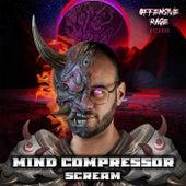 Scream van Mind Compressor