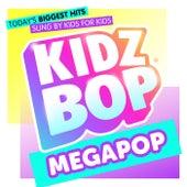 KIDZ BOP Megapop by KIDZ BOP Kids