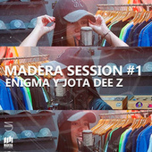 Madera Session #1 by Enigma