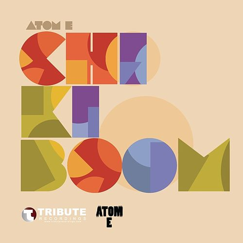 Chiki Boom - Single by Atome
