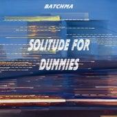Solitude for Dummies von Batchma