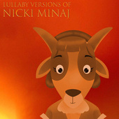 Lullaby Versions of Nicki Minaj by The Cat and Owl