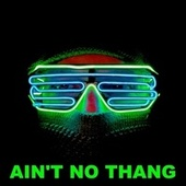 Ain't No Thang by Joe Jackson