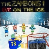 Live on the Ice (Seriously) fra The Zambonis
