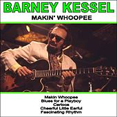 Makin' Whoopee von Barney Kessel