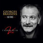 L'album de sa vie - 100 titres de Georges Brassens