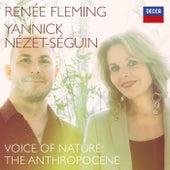 Voice of Nature: The Anthropocene de Renée Fleming