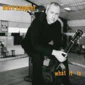 What It Is von Mark Knopfler