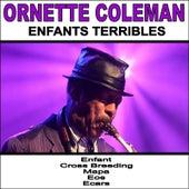 Enfants Terribles von Ornette Coleman