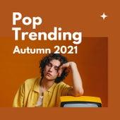 Pop Trending Autumn 2021 de Various Artists