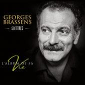 L'album de sa vie - 50 titres de Georges Brassens