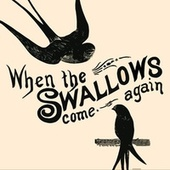 When the Swallows come again by The Ronettes
