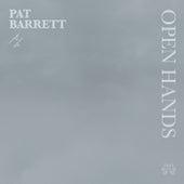 Open Hands by Pat Barrett