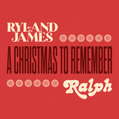 A Christmas To Remember by Ryland James
