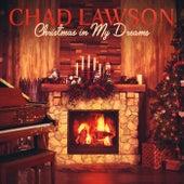 Christmas In My Dreams de Chad Lawson