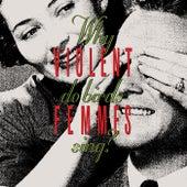 Why Do Birds Sing? (Deluxe Edition) de Violent Femmes