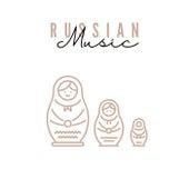 Russian Music von Various Artists